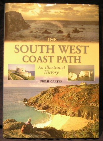 Image for The South West Coast Path - an illustrated history