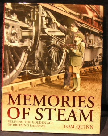 Image for Memories of Steam: reliving the Golden age of Britain's Railways.