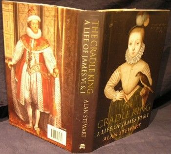 Image for The Cradle King: A Life of James VI & I