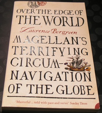 Image for Over the Edge of the World; Magellan's Terrifying Circum-Navigation of the Globe