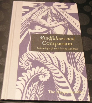 Image for Mindfulness and Compassion: Embracing Life with Loving-Kindness
