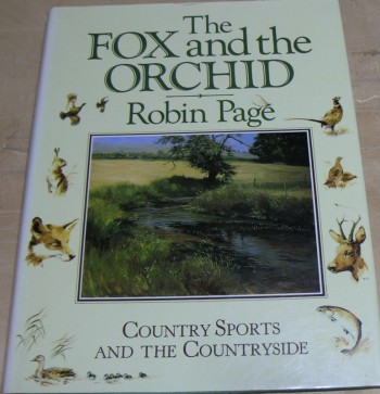 Image for Fox and the Orchid: Country Sports and the Countryside
