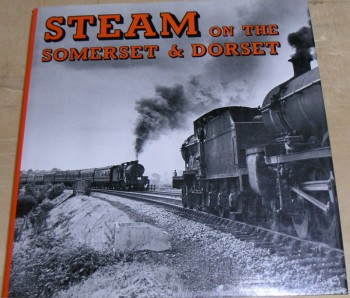 Image for Steam on the Somerset & Dorset
