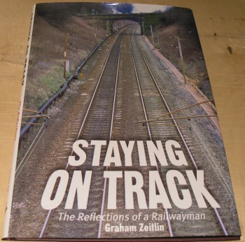 Image for Staying on Track: The Reflections of a Railwayman