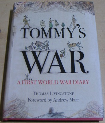Image for Tommy's War: A First World War Diary 1913-1918