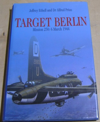 Image for Target Berlin: Mission 250, 6 March 1944
