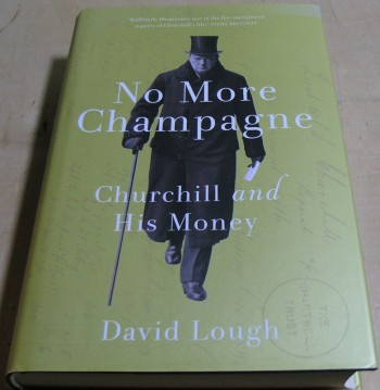 Image for No More Champagne: Churchill and his Money