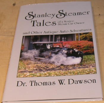 Image for Stanley Steamer Tales of a Novice Steam Car Owner and Other Antique Auto Adventures