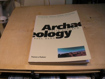 Image for Archaeology: Theories, Methods, and Practice