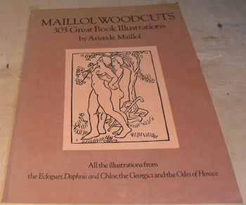 Image for Maillol Woodcuts; 303 Great Book Ilustrations