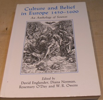 Image for Culture and Belief in Europe 1450 - 1600: An Anthology of Sources