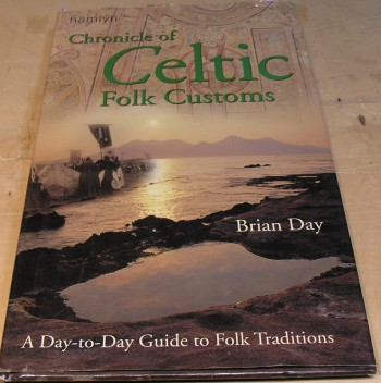 Image for Chronicle of Celtic folk customs: a day-to-day guide to folk traditions