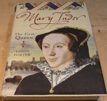Image for Mary Tudor: The First Queen
