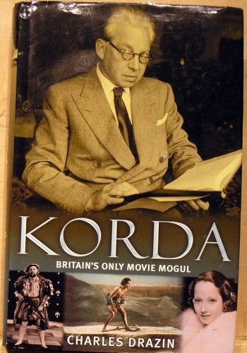 Image for Korda: Britain's Only Movie Mogul: The Definitive Biography