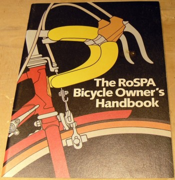 Image for The RoSPA Bicycle Owner's handbook.