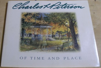 Image for Charles L Peterson:  Of Time and Place