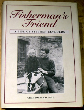 Image for Fishermans Friend: A Life of Stephen Reynolds 1881-1919