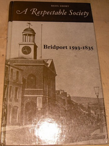 Image for Respectable Society: Bridport, 1593-1835