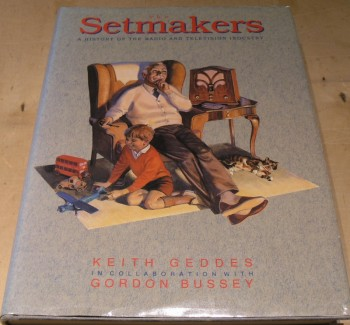 Image for The Setmakers: History of the Radio and Television Industry