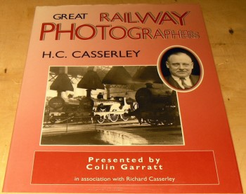 Image for Great Railway Photographers: H.C. Casserley