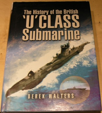 Image for The History of the British U Class Submarine