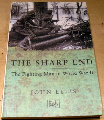 Image for The Sharp End: The Fighting Man in World War II
