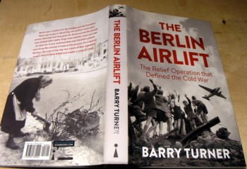 Image for The Berlin Airlift; The relief Operation that defined the cold war.