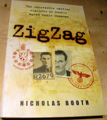 Image for Zigzag: The incredible wartime exploits of double agent Eddie Chapman