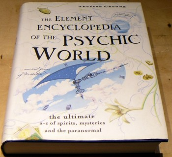 Image for The Element Encyclopedia of the Psychic World: The Ultimate A-Z of Spirits, Mysteries and the Paranormal