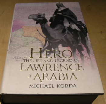 Image for Hero: The Life & Legend of Lawrence of Arabia