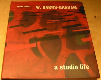 Image for W. Barns-Graham: A Studio Life