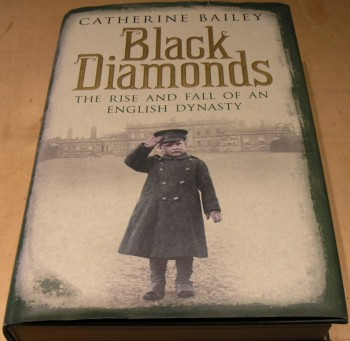 Image for Black Diamonds : The Rise and Fall of a Great English Dynasty