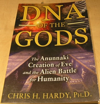Image for DNA of the Gods: The Anunnaki Creation of Eve and the Alien Battle for Humanity