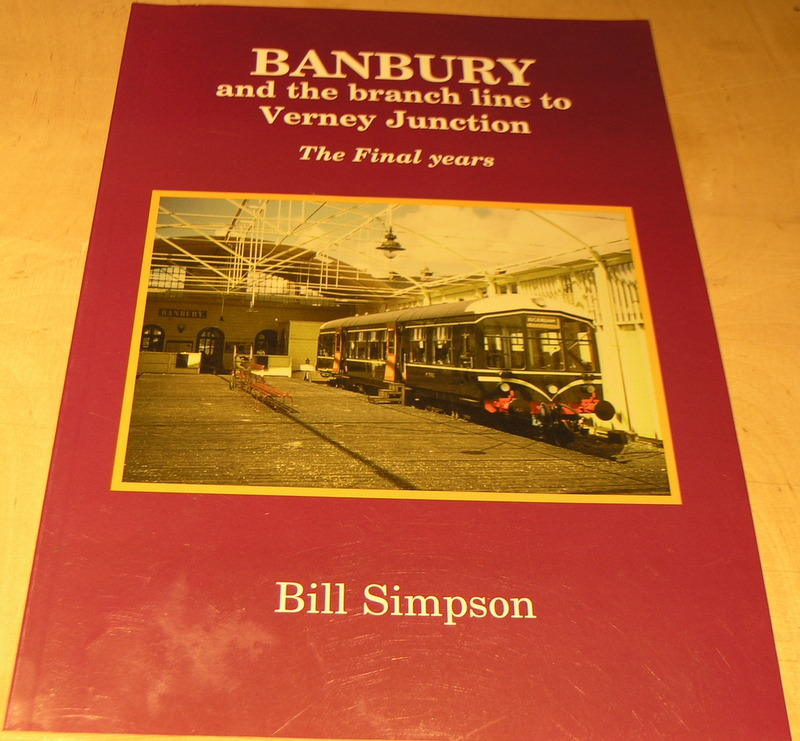 Image for Banbury and the branch to Verney Junction : the final years