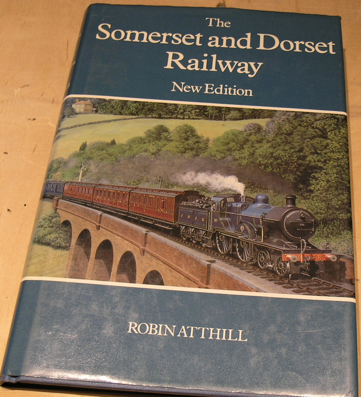Image for The Somerset and Dorset Railway (Railway History)