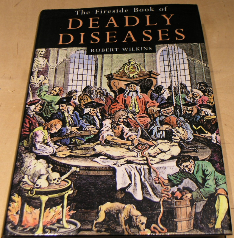 Image for The Fireside Book of Deadly Diseases