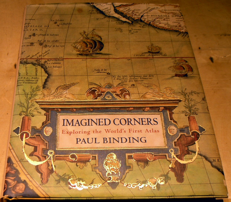 Image for Imagined Corners: Exploring the World's First Atlas