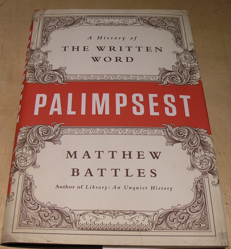 Image for Palimpsest: A History of the Written Word