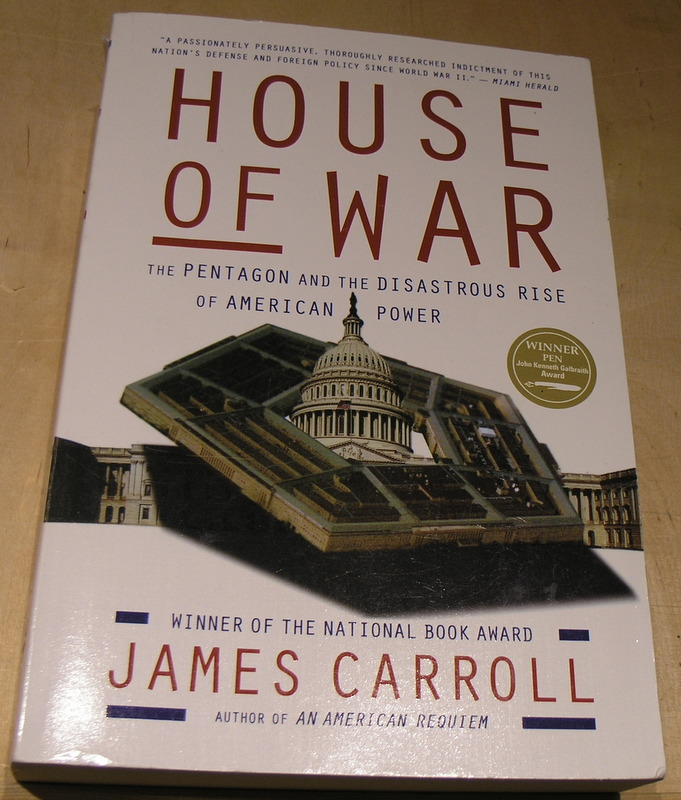 Image for House of War: The Pentagon and the Disastrous Rise of American Power