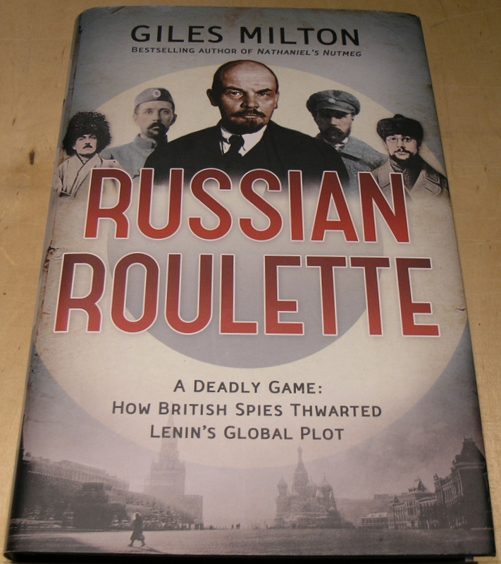 Image for Russian Roulette: A Deadly Game: How British Spies Thwarted Lenin's Global Plot