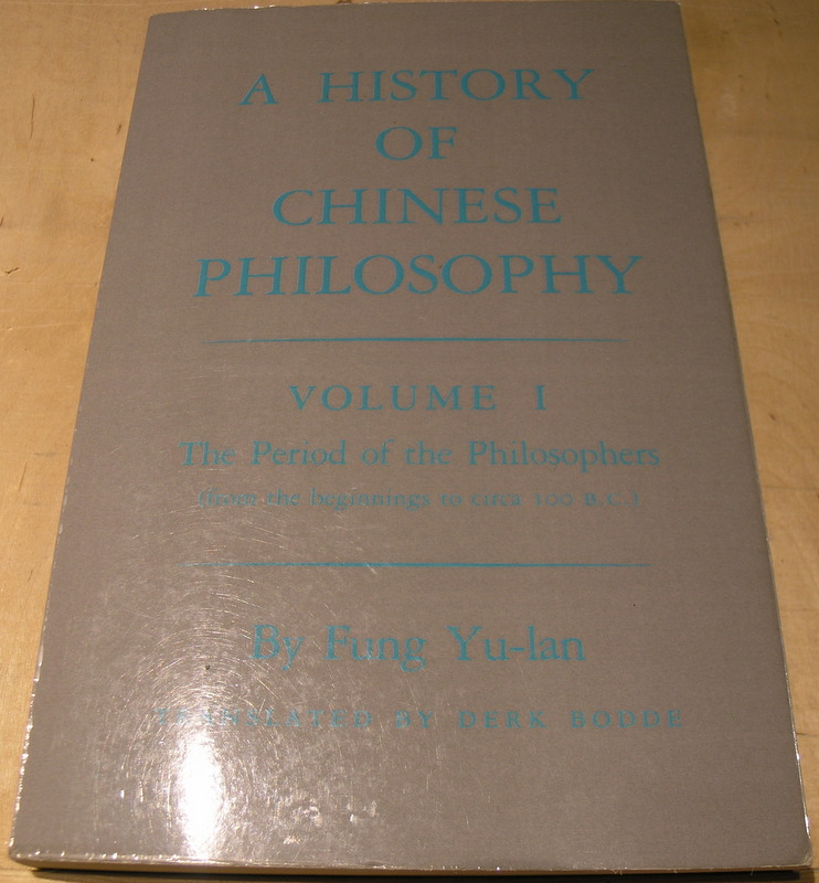 Image for A History of Chinese Philosophy, Vol. 1: The Period of the Philosophers (from the Beginnings to Circa 100 B. C.)