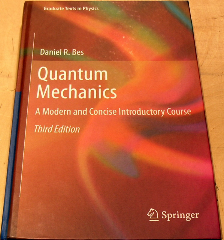 Image for Quantum Mechanics: A Modern and Concise Introductory Course (Graduate Texts in Physics)