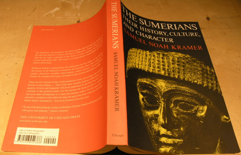 Image for The Sumerians: Their History, Culture, and Character