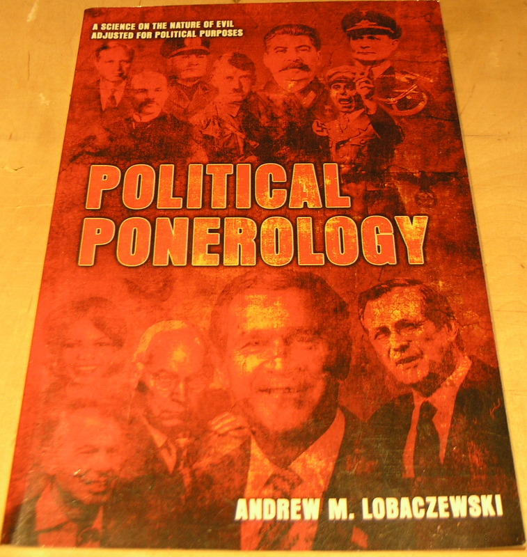 Image for Political Ponerology: A Science on the Nature of Evil Adjusted for Political Purposes