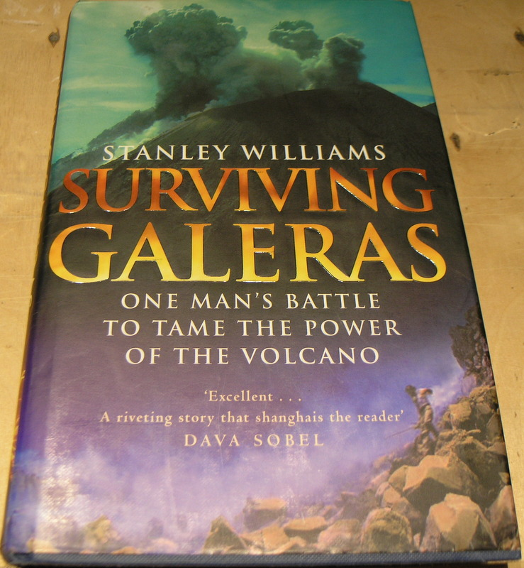 Image for Surviving Galeras : One man's battle to tame the power of the volcano