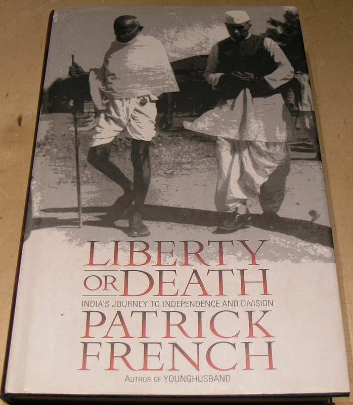 Image for Liberty or Death: India's Journey to Independence and Division