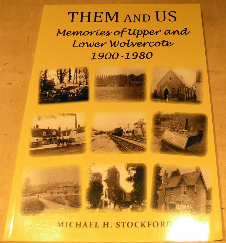 Image for Them and Us: Memories of Upper and Lower Wolvercote 1900-1980