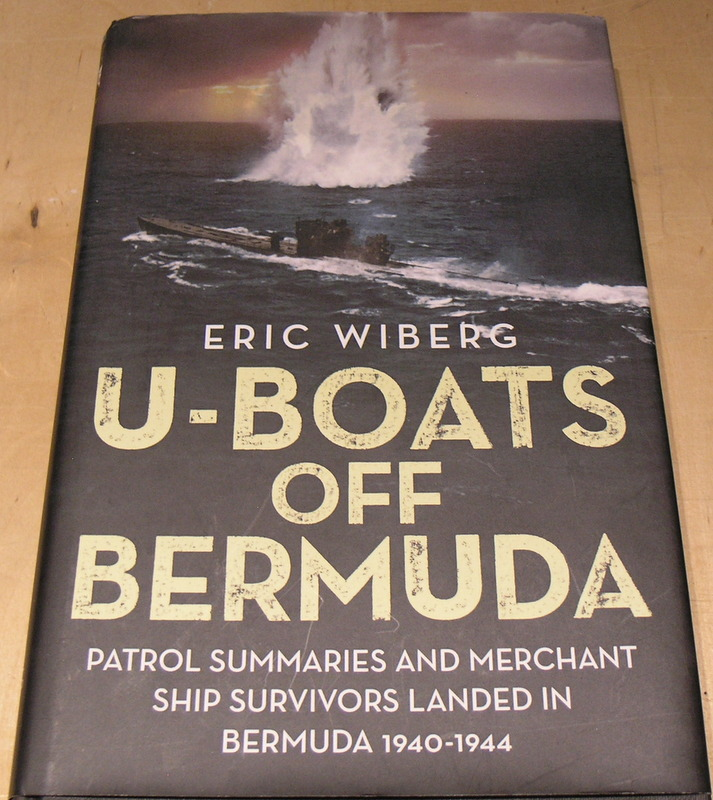 Image for U-Boats off Bermuda: Patrol Summaries and Merchant Ship Survivors Landed in Bermuda 1940-1944