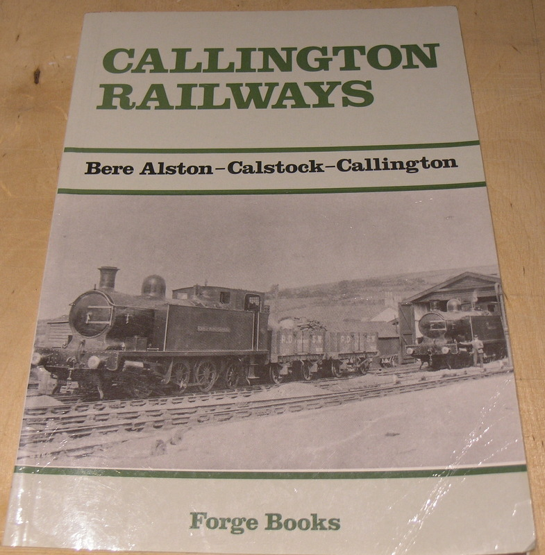 Image for Callington Railways: Bere Alston - Calstock - Callington