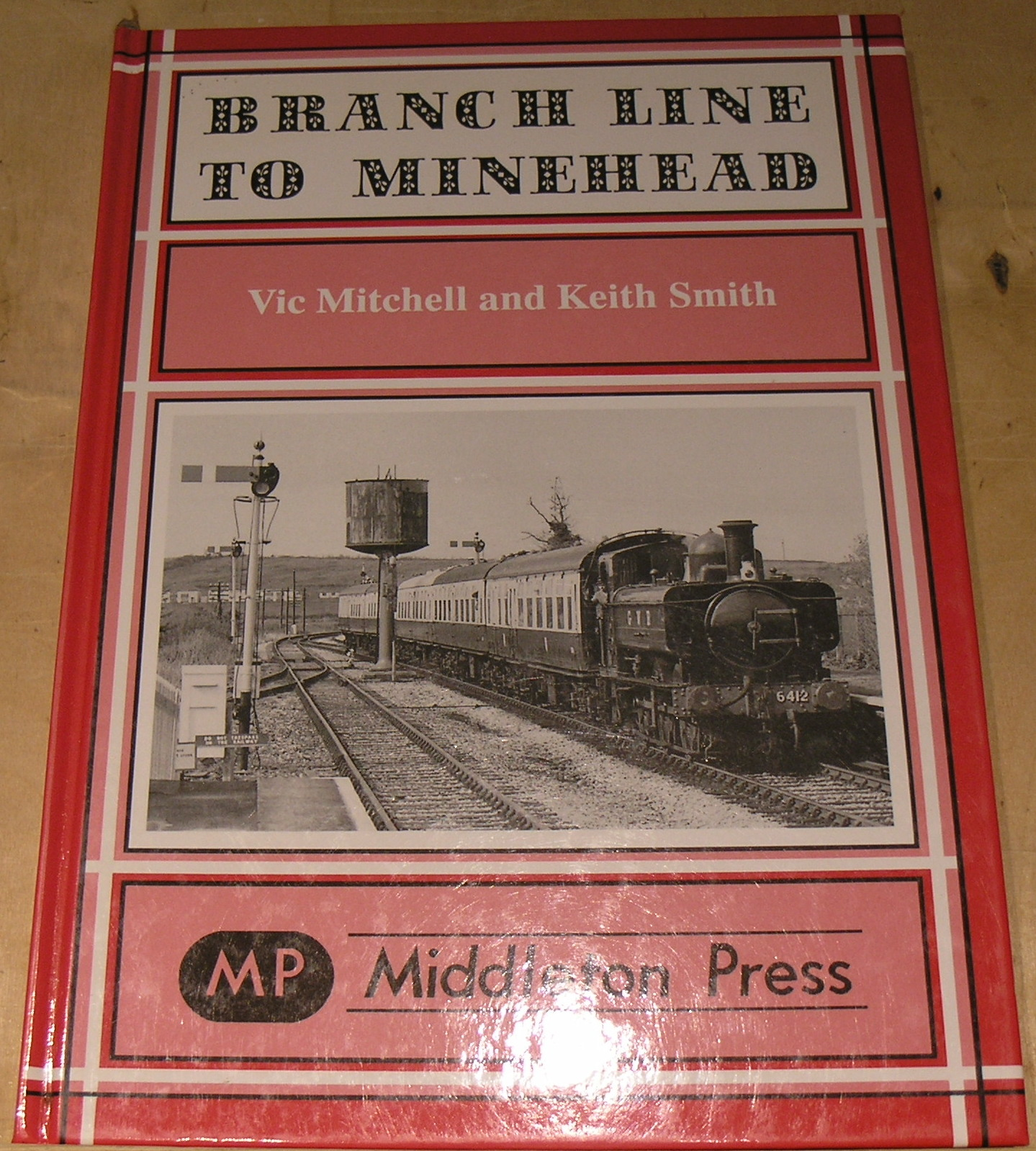 Image for Branch Line to Minehead: Preservation Perfection (Branch Lines)